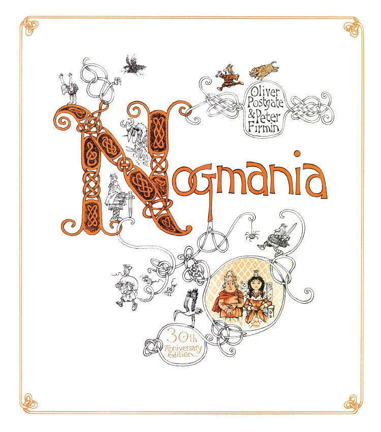 Nogmania 30th Anniversary Edition by Postgate/Firmin